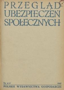 Przegląd Ubezpieczeń Społecznych : 1957, nr 6