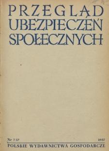 Przegląd Ubezpieczeń Społecznych : 1957, nr 7