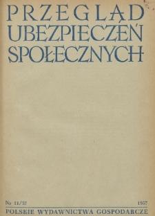 Przegląd Ubezpieczeń Społecznych : 1957, nr 11