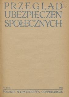 Przegląd Ubezpieczeń Społecznych : 1958, nr 10