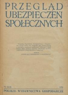 Przegląd Ubezpieczeń Społecznych : 1958, nr 12