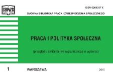 Praca i Polityka Społeczna : (przegląd piśmiennictwa zagranicznego w wyborze) : 2015, nr 1