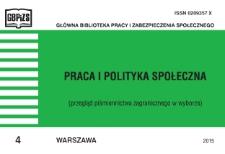Praca i Polityka Społeczna : (przegląd piśmiennictwa zagranicznego w wyborze) : 2015, nr 4