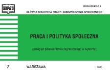 Praca i Polityka Społeczna : (przegląd piśmiennictwa zagranicznego w wyborze) : 2015, nr 7