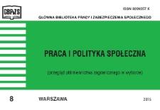 Praca i Polityka Społeczna : (przegląd piśmiennictwa zagranicznego w wyborze) : 2015, nr 8