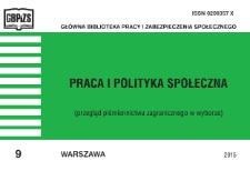 Praca i Polityka Społeczna : (przegląd piśmiennictwa zagranicznego w wyborze) : 2015, nr 9