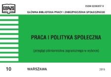 Praca i Polityka Społeczna : (przegląd piśmiennictwa zagranicznego w wyborze) : 2015, nr 10