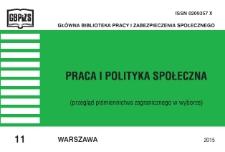 Praca i Polityka Społeczna : (przegląd piśmiennictwa zagranicznego w wyborze) : 2015, nr 11
