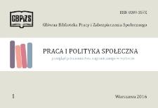 Praca i Polityka Społeczna : (przegląd piśmiennictwa zagranicznego w wyborze) : 2016, nr 1