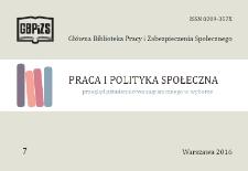 Praca i Polityka Społeczna : (przegląd piśmiennictwa zagranicznego w wyborze) : 2016, nr 7