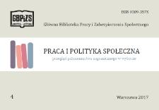 Praca i Polityka Społeczna : (przegląd piśmiennictwa zagranicznego w wyborze) : 2017, nr 4