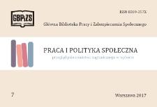 Praca i Polityka Społeczna : (przegląd piśmiennictwa zagranicznego w wyborze) : 2017, nr 7