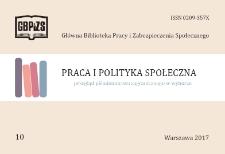 Praca i Polityka Społeczna : (przegląd piśmiennictwa zagranicznego w wyborze) : 2017, nr 10