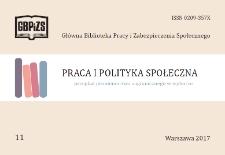 Praca i Polityka Społeczna : (przegląd piśmiennictwa zagranicznego w wyborze) : 2017, nr 11
