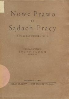 Nowe prawo o sądach pracy : z dn. 24 października 1934 r.
