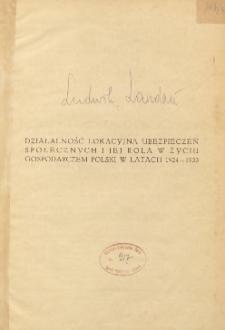Działalność lokacyjna ubezpieczeń społecznych i jej rola w życiu gospodarczem Polski w latach 1924-193