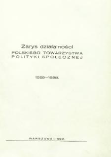 Zarys działalności Polskiego Towarzystwa Polityki Społecznej : 1925-1928