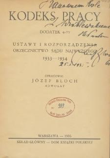 Kodeks pracy : ustawy i rozporządzenia : Orzecznictwo Sądu Najwyższego 1933-1934 : dodatek 4