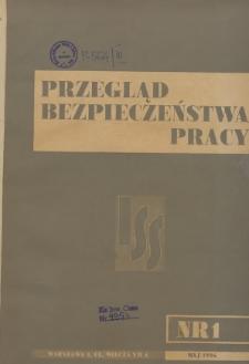 Przegląd Bezpieczeństwa Pracy : 1936, nr 1