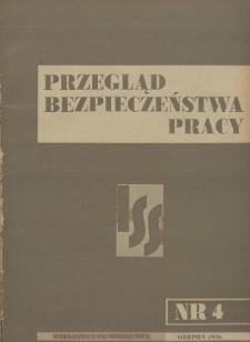 Przegląd Bezpieczeństwa Pracy : 1936, nr 4