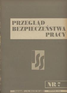 Przegląd Bezpieczeństwa Pracy : 1936, nr 7