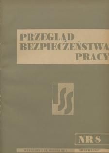 Przegląd Bezpieczeństwa Pracy : 1937, nr 8