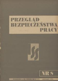 Przegląd Bezpieczeństwa Pracy : 1936, nr 8