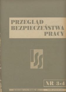 Przegląd Bezpieczeństwa Pracy : 1937, nr 3-4