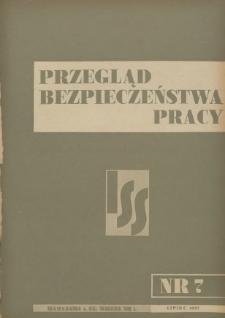 Przegląd Bezpieczeństwa Pracy : 1937, nr 7