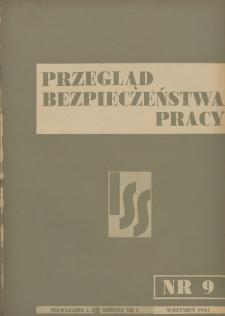 Przegląd Bezpieczeństwa Pracy : 1937, nr 9