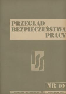 Przegląd Bezpieczeństwa Pracy : 1937, nr 10