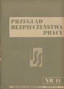 Przegląd Bezpieczeństwa Pracy : 1937, nr 11