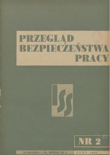 Przegląd Bezpieczeństwa Pracy : 1938, nr 2