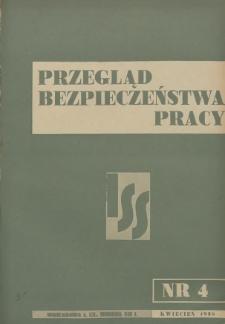 Przegląd Bezpieczeństwa Pracy : 1938, nr 4