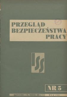 Przegląd Bezpieczeństwa Pracy : 1938, nr 5
