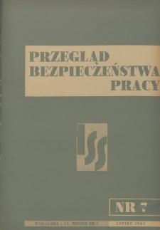 Przegląd Bezpieczeństwa Pracy : 1938, nr 7