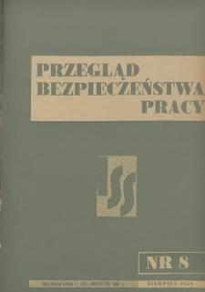 Przegląd Bezpieczeństwa Pracy : 1938, nr 8