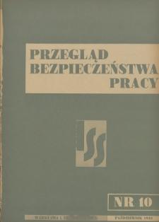 Przegląd Bezpieczeństwa Pracy : 1938, nr 10