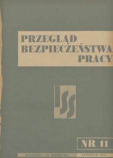 Przegląd Bezpieczeństwa Pracy : 1938, nr 11