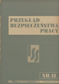 Przegląd Bezpieczeństwa Pracy : 1938, nr 12
