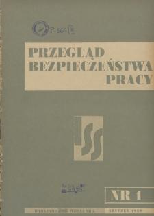 Przegląd Bezpieczeństwa Pracy : 1939, nr 1