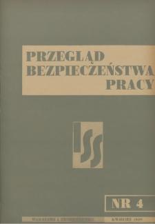 Przegląd Bezpieczeństwa Pracy : 1939, nr 4