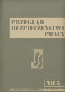 Przegląd Bezpieczeństwa Pracy : 1939, nr 5
