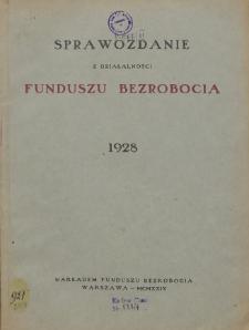 Sprawozdanie z działalności Funduszu Bezrobocia : 1928
