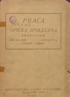 Praca i Opieka Społeczna : 1939, nr 1
