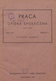 Praca i Opieka Społeczna : 1947, nr 1