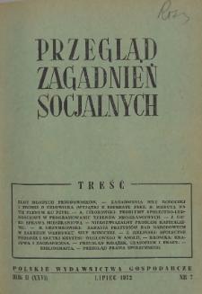 Przegląd Zagadnień Socjalnych : 1952, nr 7