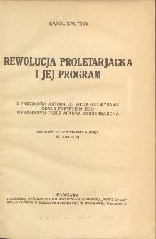 Rewolucja proletarjacka i jej program : z przedmową autora do polskiego wydania oraz z portretem jego wykonanym przez Artura Brusenbaucha