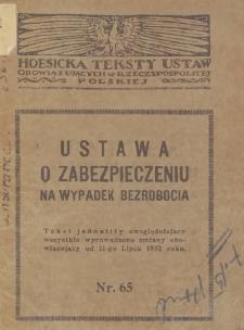 Ustawa o zabezpieczeniu na wypadek bezrobocia : z dnia 18-go lipca 1924 roku : tekst jednolity uwzględniający wszystkie wprowadzone zmiany obowiązujący od 11-go lipca 1932 roku