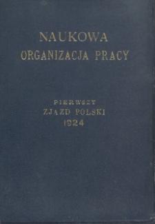 Naukowa Organizacja Pracy : Pierwszy Zjazd Polski 1924